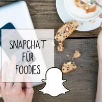 snapchat für foodies foodlovin