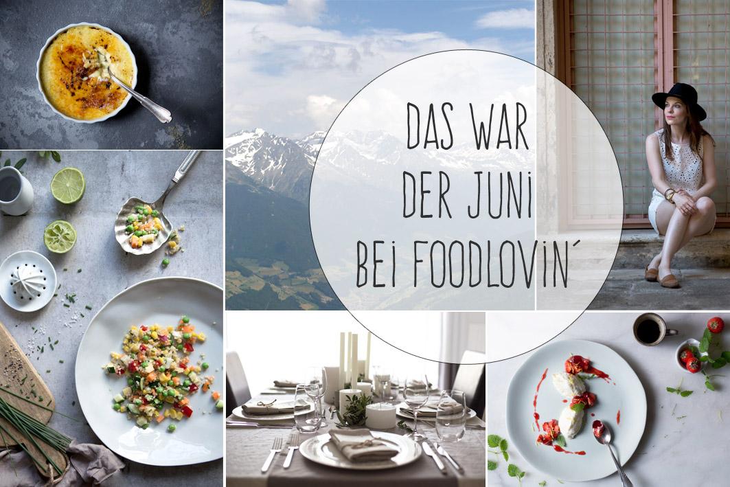 monatsrückblick foodlovin juni