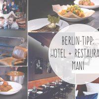 hoteltipp berlin hotel mani