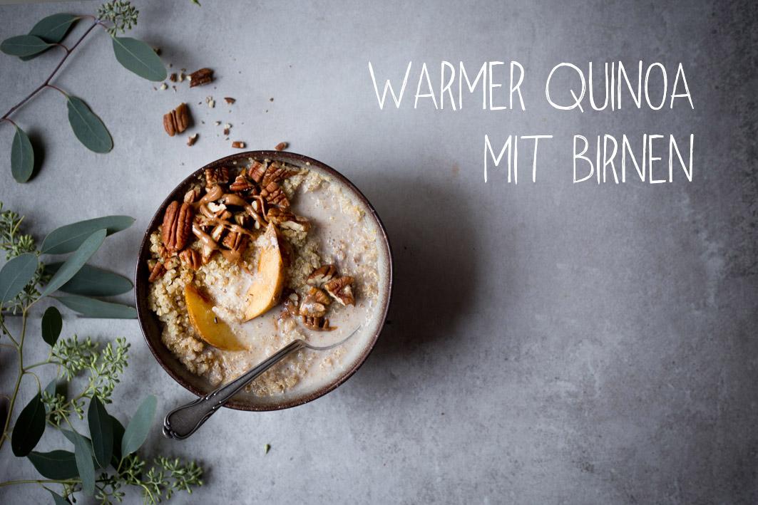 rezept für warmen quinoa mit birnen
