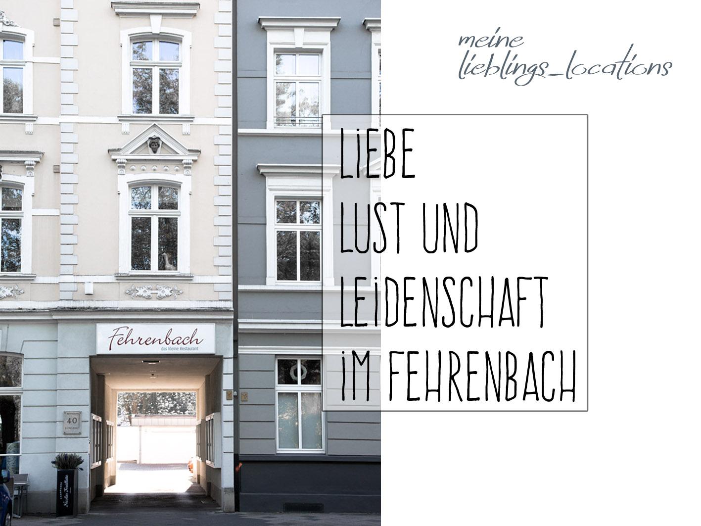 Restauranttipps Düsseldorf: Fehrenbach