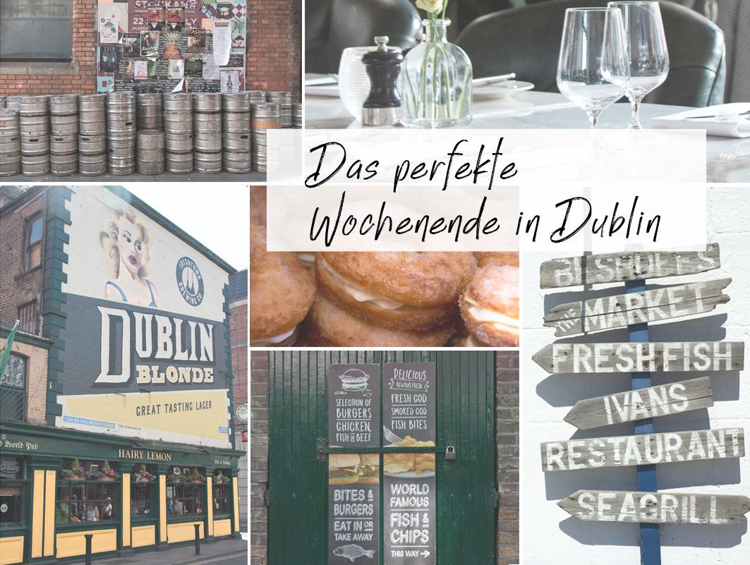 Das perfekte Wochenende in Dublin