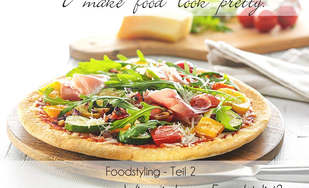 I make Food look pretty – Foodstyling Teil 2: Wie wird man Foodstylist?
