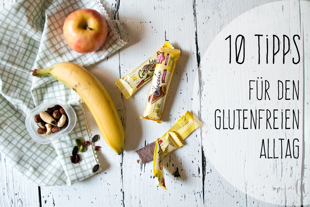10 tipps glutenfreier alltag