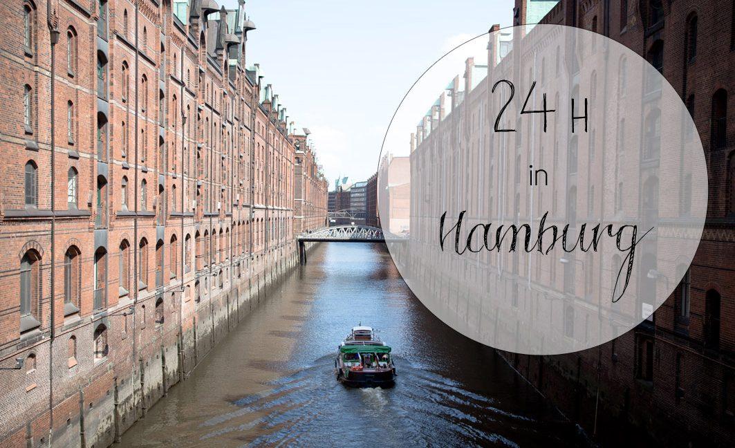 Cityguide: 24 Stunden in Hamburg – mein perfekter Tag in Hamburg.