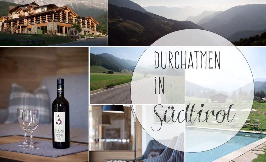 Durchatmen – 4 Tage Kurzurlaub in Südtirol im Hotel Cyprianerhof.