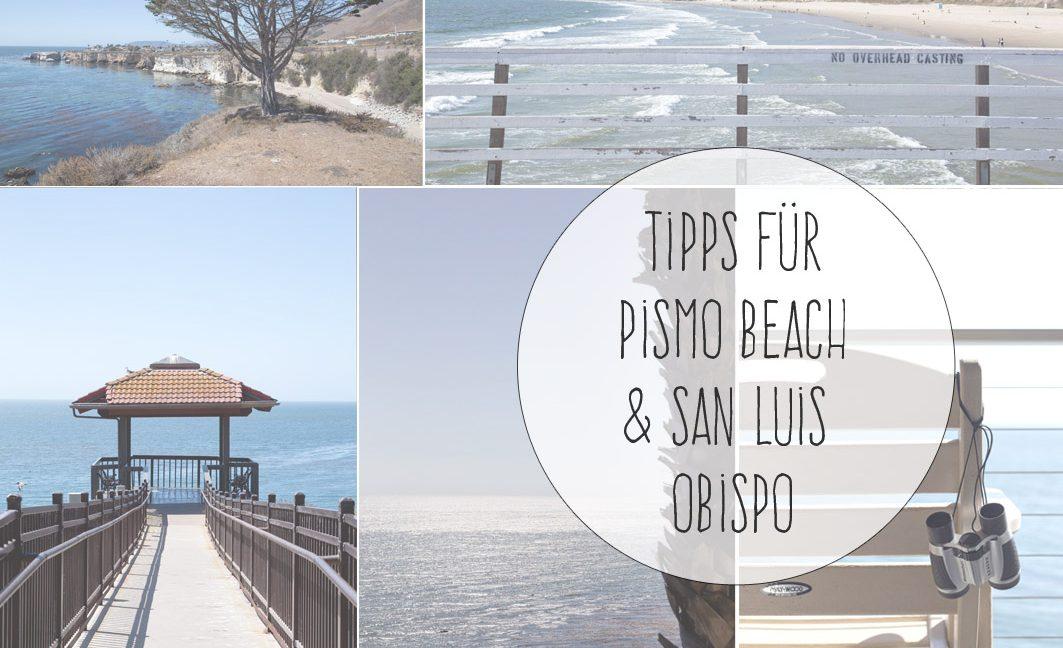 Road Trip durch Kalifornien: Teil 3 – Wie ich in Pismo Beach Wale gesehen habe und in der glücklichsten Stadt der USA war.