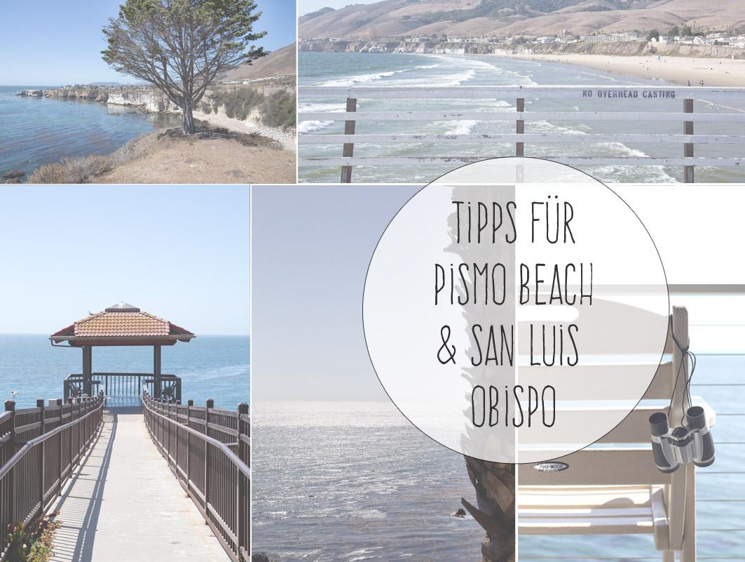 tipps für pismo beach und san luis obispo