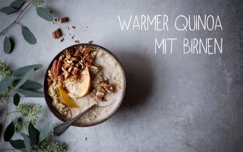 Warmer Quinoa mit Birnen.