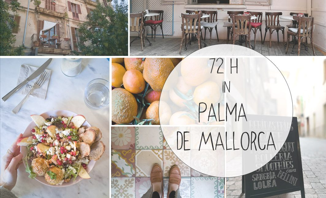 72 Stunden in Palma de Mallorca