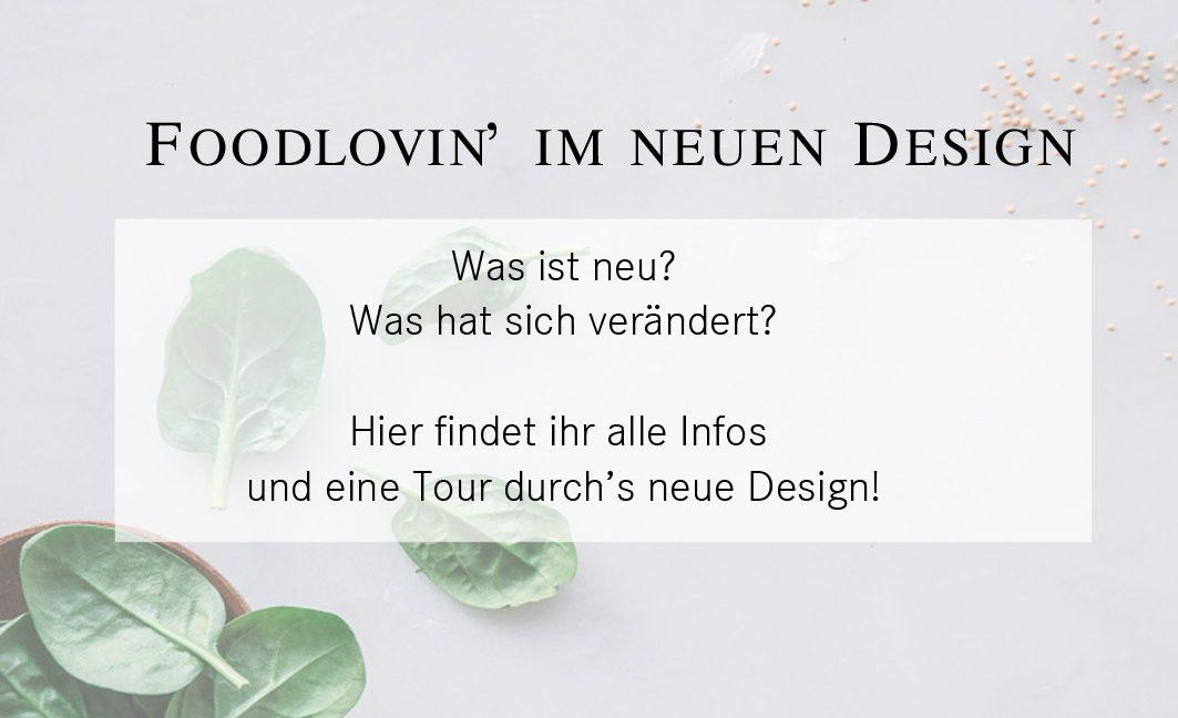 Alles, was ihr über das neue Foodlovin' Design wissen müsst!