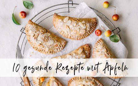 10 gesunde Rezepte mit Äpfeln