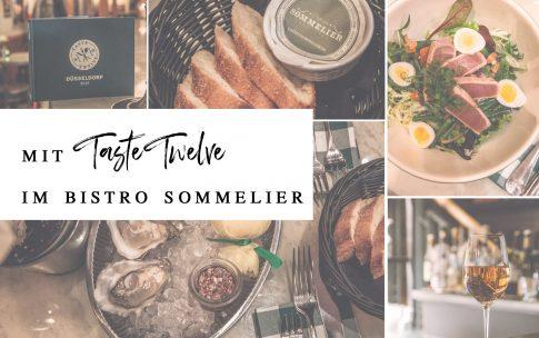 Mit Taste Twelve im Bistro Sommelier