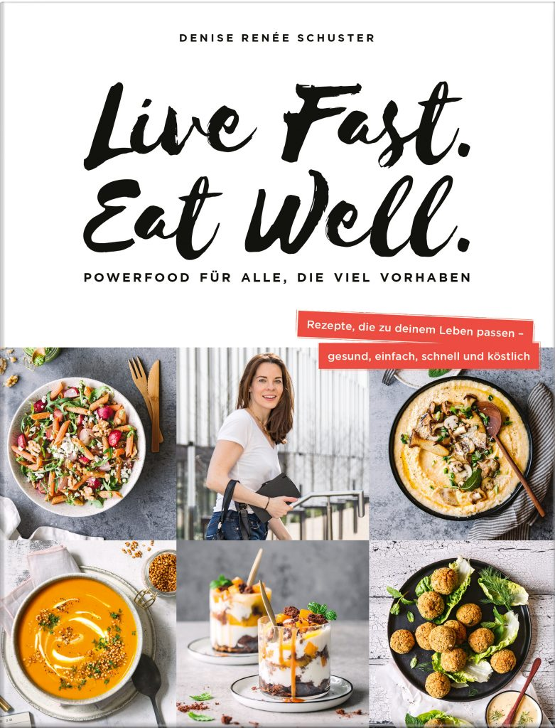 Live Fast Eat Well Buch Denise Schuster