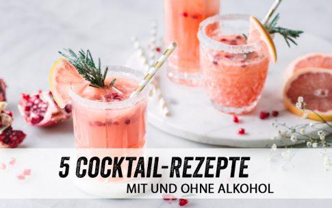 5 kreative Cocktail-Rezepte mit und ohne Alkohol