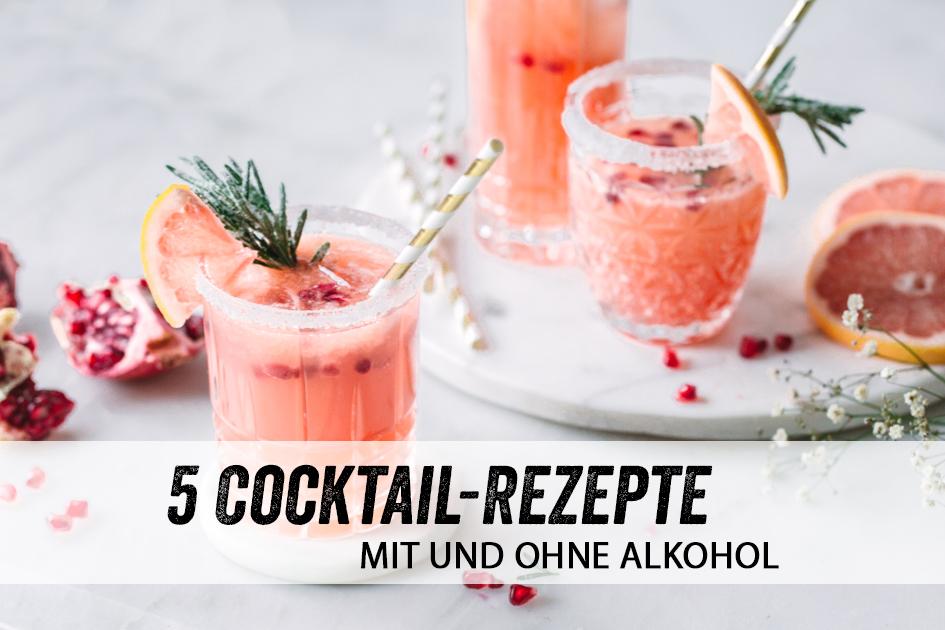 Cocktail Rezepte mit und ohne Alkohol