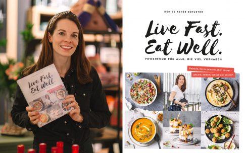 Live Fast. Eat Well – Erhalte einen Einblick in mein Buch!