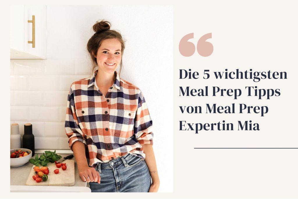 Gastbeitrag von Meal Prep Expertin Mia vom Kochkarussell