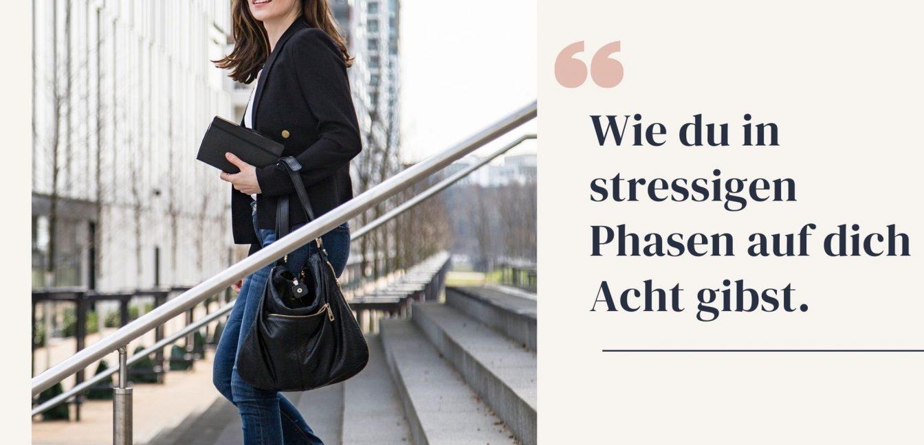 Tipps in stressigen Phasen
